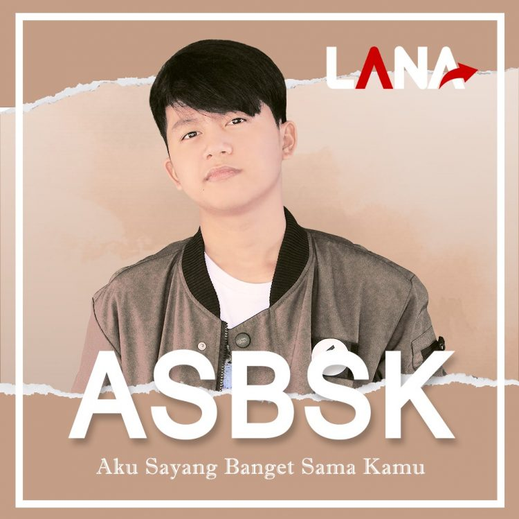 Kejutan Single Solo dari Lana berjudul ASBSK. Apa itu ASBSK?