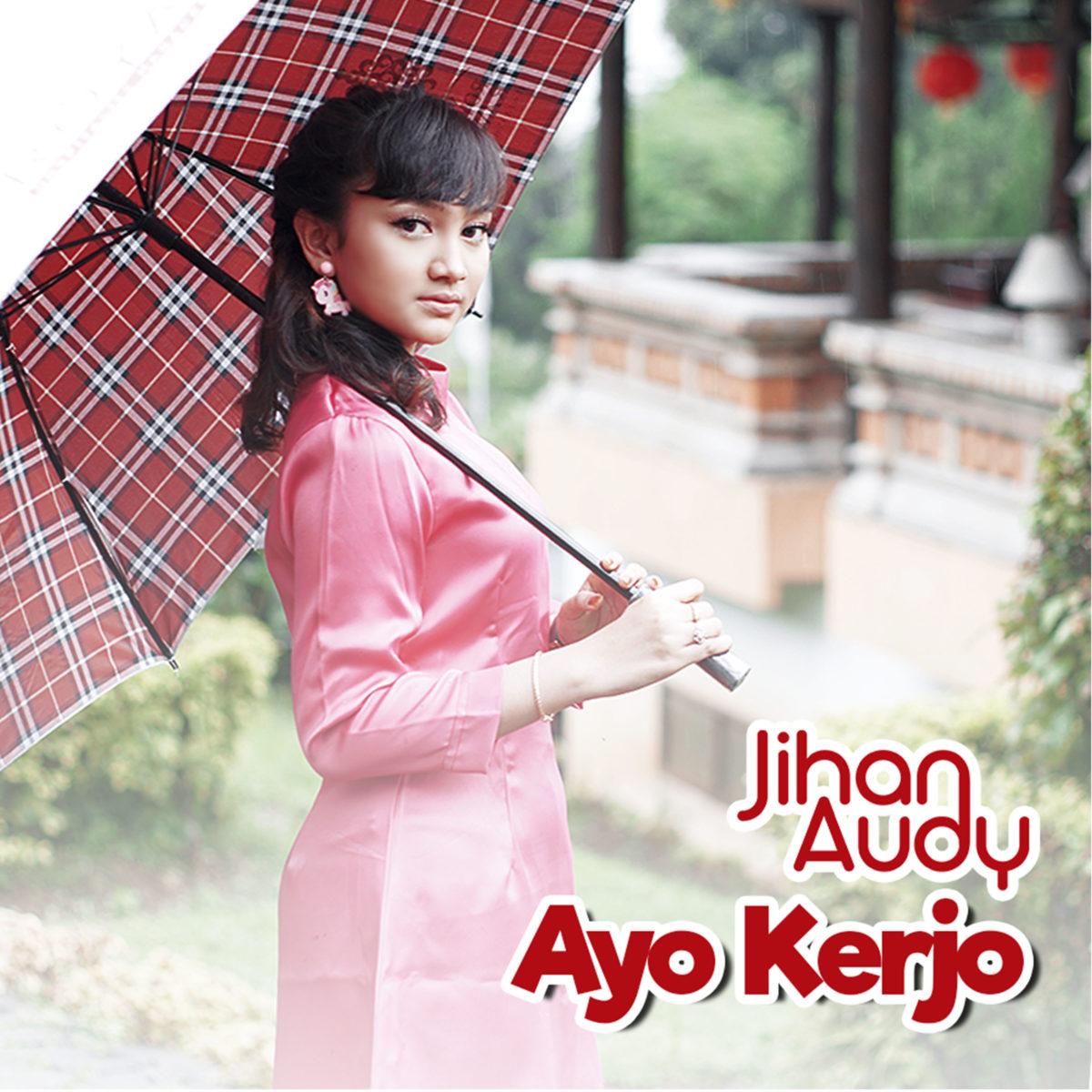 Single Terbaru Jihan Audy Berjudul Ayo Kerjo