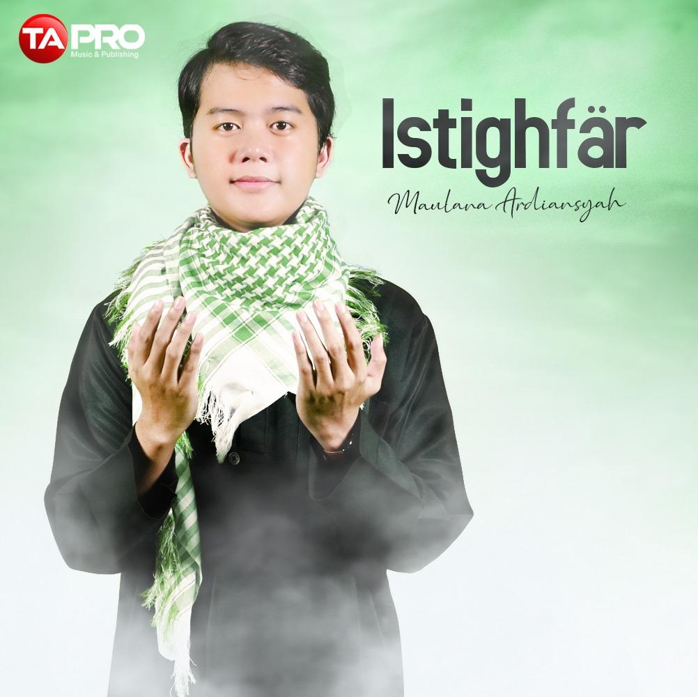 "RILIS !! Single Religi Maulana Ardiansyah berjudul ""ISTIGHFAR"""