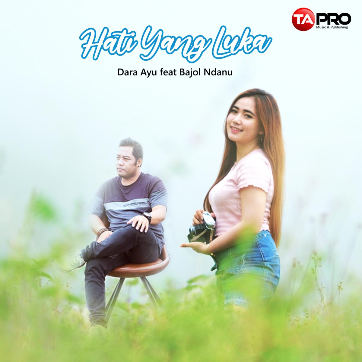 Hati Yang Luka, Nostalgia oleh Dara Ayu feat Bajol Ndanu