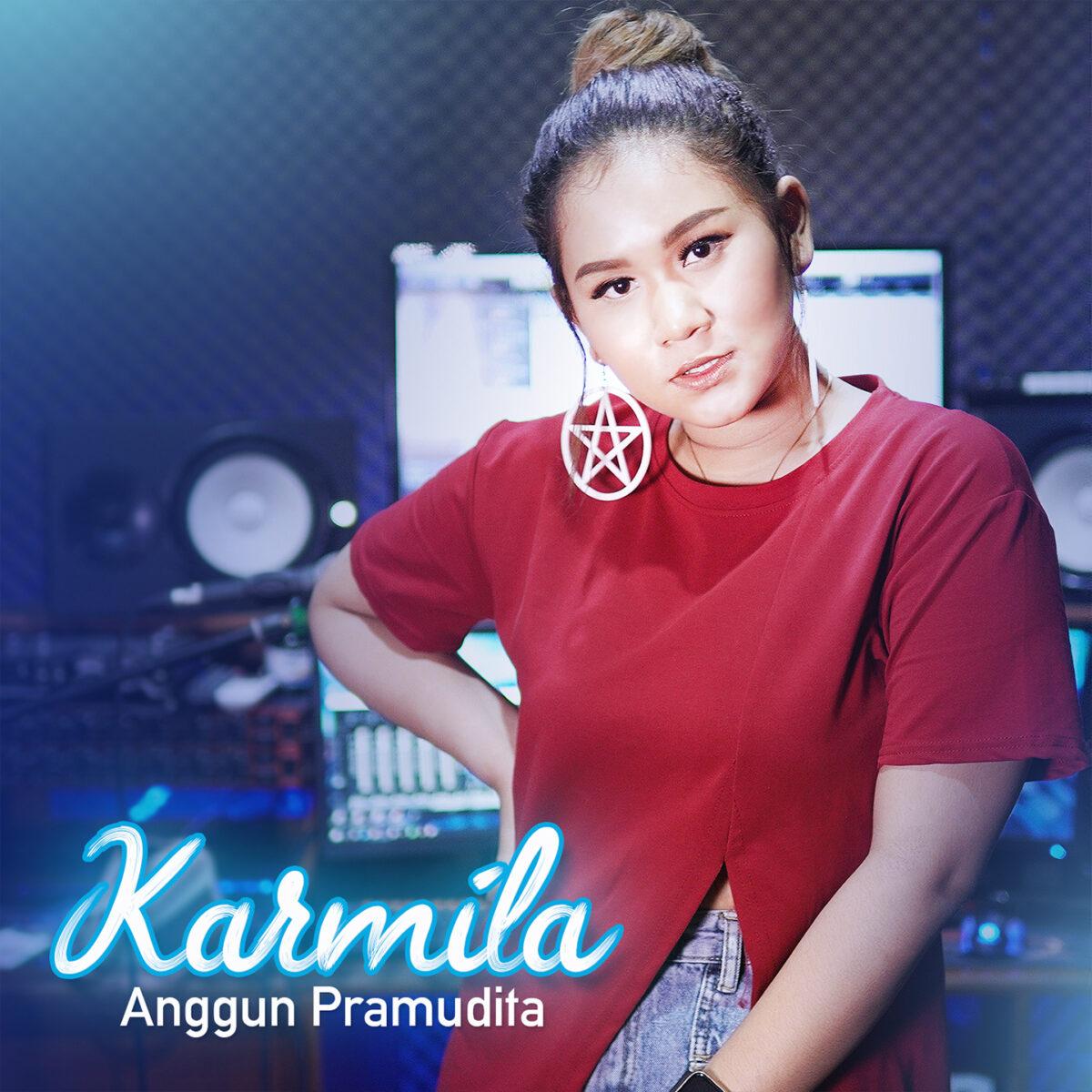 Anggun Pramudita Merilis Single Hits Karmila, Koplo Time !