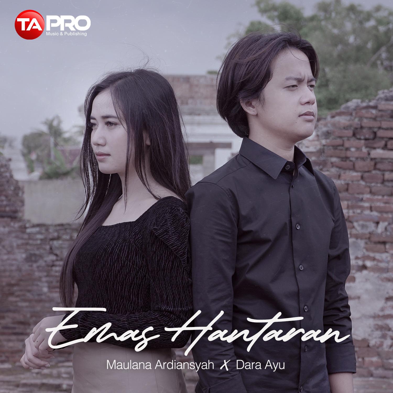 Emas Hantaran – Maulana Ardiansyah feat Dara Ayu – Radio