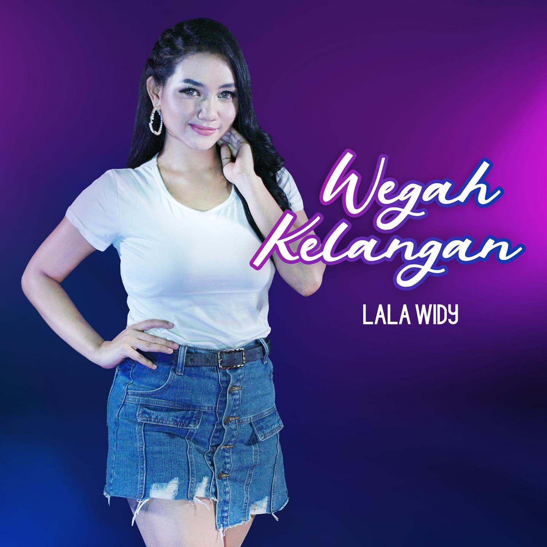 Cover – Lala Widy – Wegah Kelangan