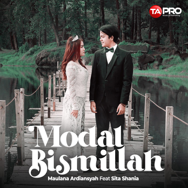 MAULANA ARDIANSYAH feat SITA – MODAL BISMILLAH – Radio