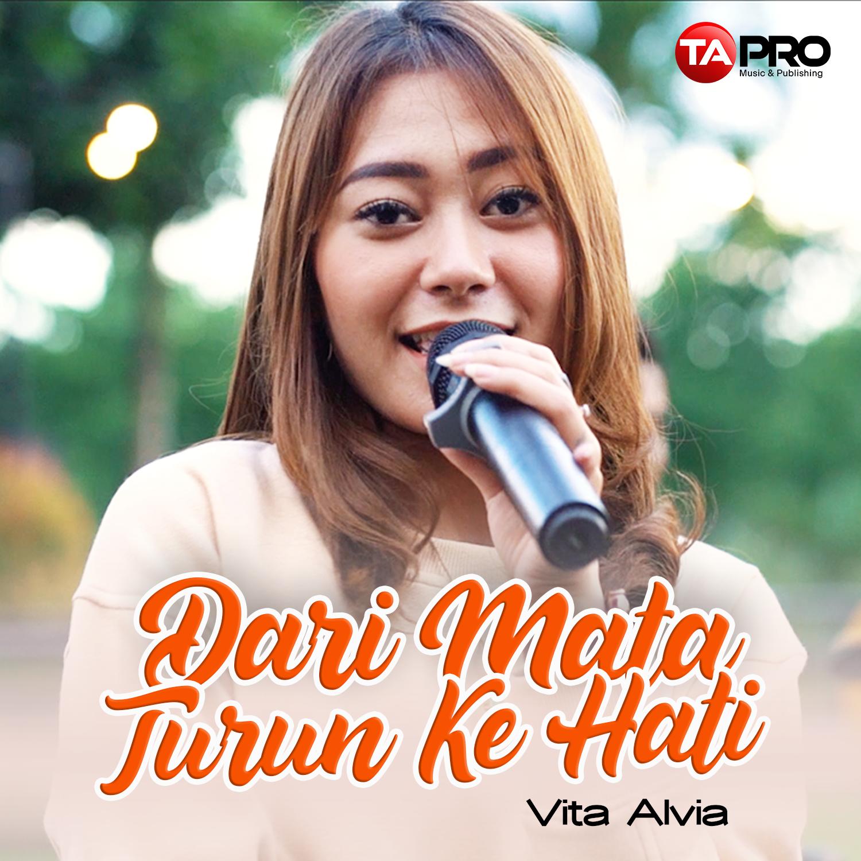 Vita Alvia – Dari Mata Turun Kehati – Radio