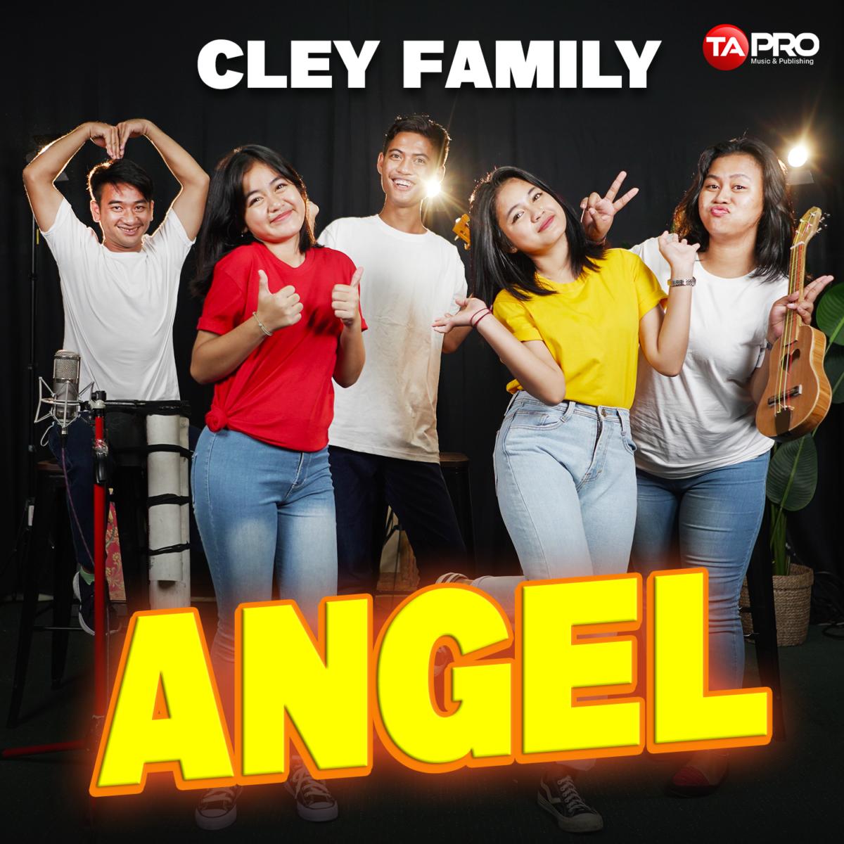Single ke 2 Cley Family Berjudul Angel, Jogetin Aja Guys!