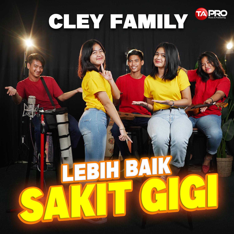 CLEY FAMILY – COVER SAKIT GIGI – radio