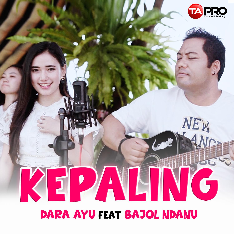 COVER KEPALING – Dara Ayu ft Bajol – RADIO